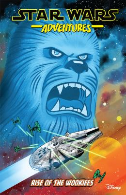 Star wars adventures. Volume 11, Rise of the Wookiees