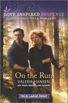 On the run / Valerie Hansen.