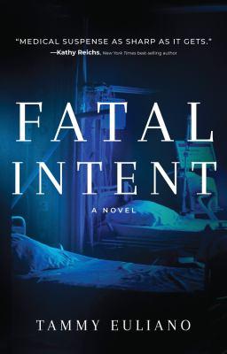Fatal intent : a novel