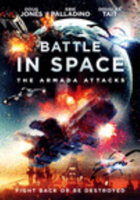 Battle in space : the armada attacks