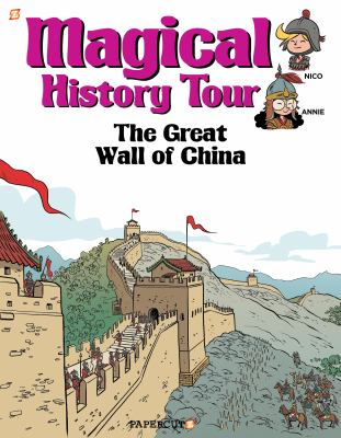 Magical history tour. #2, The Great Wall of China