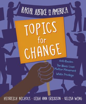 Racial justice in America : topics for change