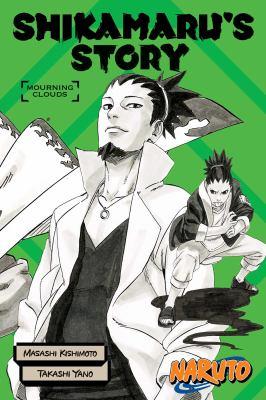 Shikamaru's story : mourning clouds