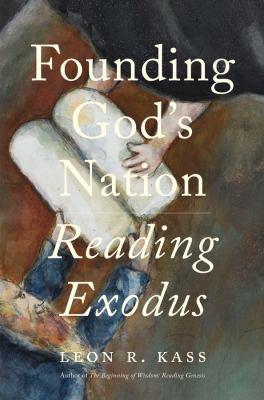 Founding God's nation : reading Exodus