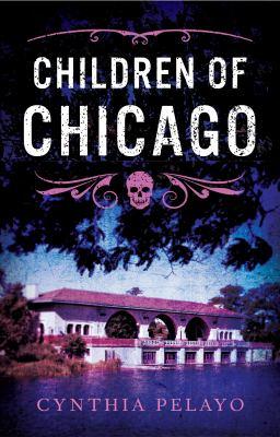 Children of Chicago / Cynthia Pelayo.