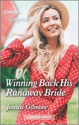 Winning back his runaway bride