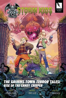 Storm Kids. The Grimms Town terror tales : rise of the candy creeper