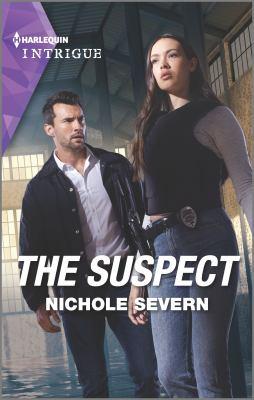 The suspect / Nichole Severn.