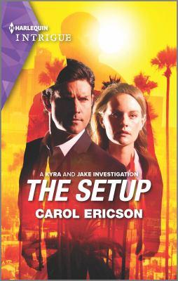 The setup / Carol Ericson.