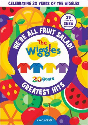 The Wiggles. We're all fruit salad!, The Wiggles' greatest hits.