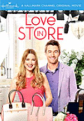 Love in store / written by Joie Botkin ; director, Paul Ziller.