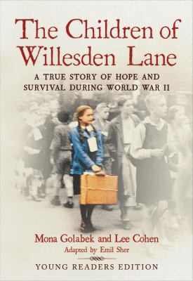 The children of Willesden Lane : a true story of hope and survival during World War II