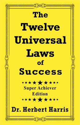 The twelve universal laws of success