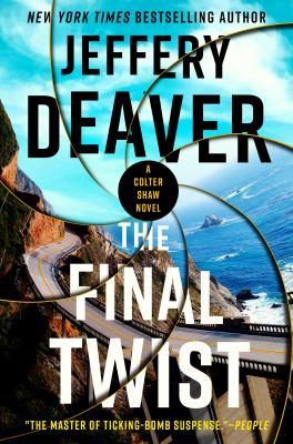 The final twist / Jeffery Deaver.