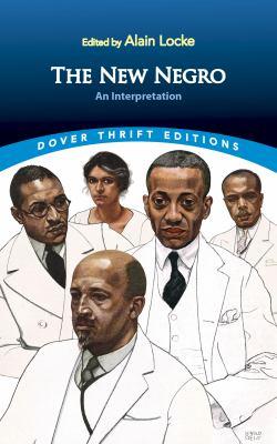 The new Negro : an interpretation