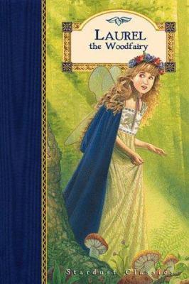 Laurel the woodfairy