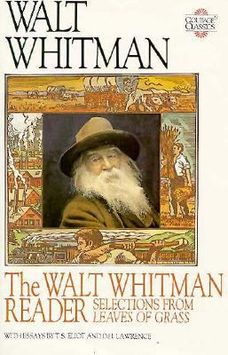 The Walt Whitman reader : selections from Leaves of grass
