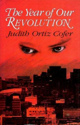 The year of our revolution : selected and new stories and poems