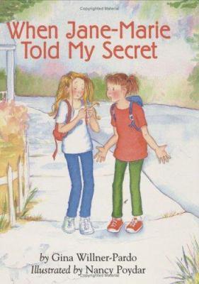 When Jane-Marie told my secret