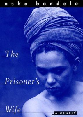 The prisoner's wife : a memoir