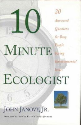 10 minute ecologist : 20 answered questions for busy people facing environmental issues