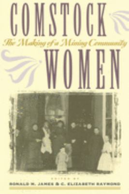 Comstock women : the making of a mining community