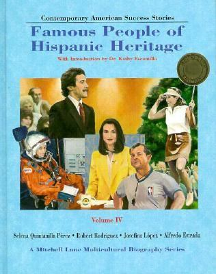 Contemporary American success stories : famous people of Hispanic heritage : Volume IV