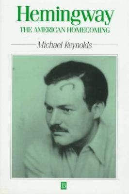 Hemingway : the American homecoming