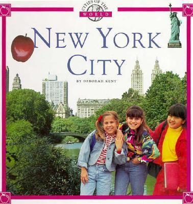 New York City / by Deborah Kent.