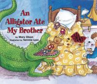 An alligator ate my brother  Cover Image