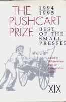 The Pushcart prize, XIX, 1994-1995 : best of the small presses  Cover Image
