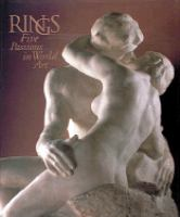 Rings : five passions in world art  Cover Image