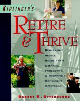 Go to record Kiplinger's retire & thrive : remarkable people share thei...