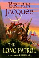 The long patrol : a tale from Redwall  Cover Image