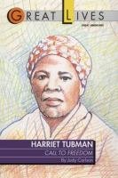 Harriet Tubman : call to freedom  Cover Image