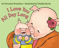 I love you all day long  Cover Image