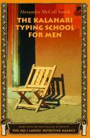 The Kalahari typing school for men  Cover Image