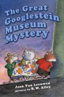 The great Googlestein museum mystery  Cover Image
