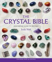 The crystal bible : a definitive guide to crystals Book cover