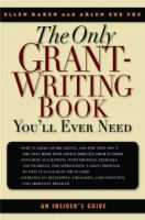 The only grant writing book you'll ever need Book cover