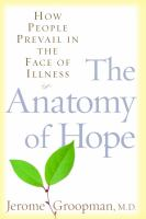 The anatomy of hope : how people prevail in the face of illness Book cover