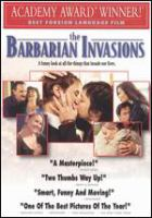 Les invasions barbares = The barbarian invasions  Cover Image