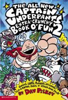 The all new Captain Underpants extra-crunchy book o' fun 2 Book cover