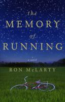 Go to record The memory of running : a novel