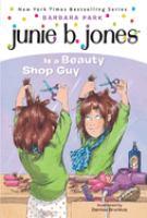 Junie B. Jones is a beauty shop guy Book cover