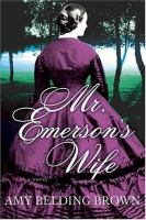 Mr. Emerson's wife  Cover Image