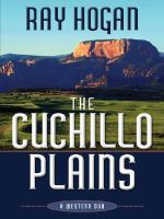The Cuchillo Plains : a western duo  Cover Image