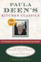 Paula Deen's kitchen classics : the Lady & Sons Savannah country cookbook and the Lady & Sons, too!  Cover Image