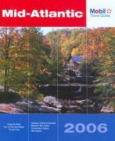 Mid-Atlantic 2006 : Delaware, Maryland, New Jersey, Pennsylvania, Virginia, District of Columbia, West Virginia.. Cover Image