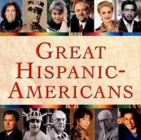 Great Hispanic-Americans  Cover Image